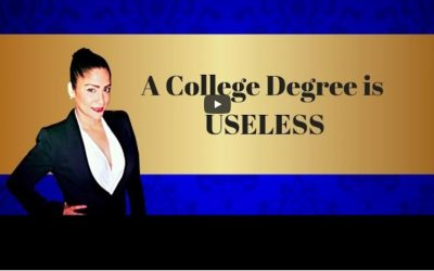 Why a College Degree is Useless